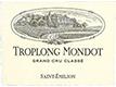 Troplong Mondot; St.-Emilion