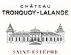 Tronquoy-Lalande; Saint-Estephe
